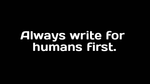 Write for humans, not search engines